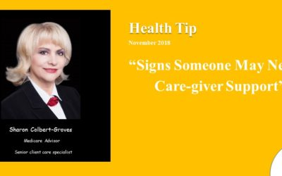 Signs someone may need Care Giver support 2018