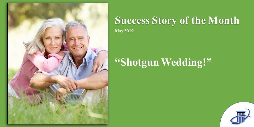 Shotgun Wedding!  2019