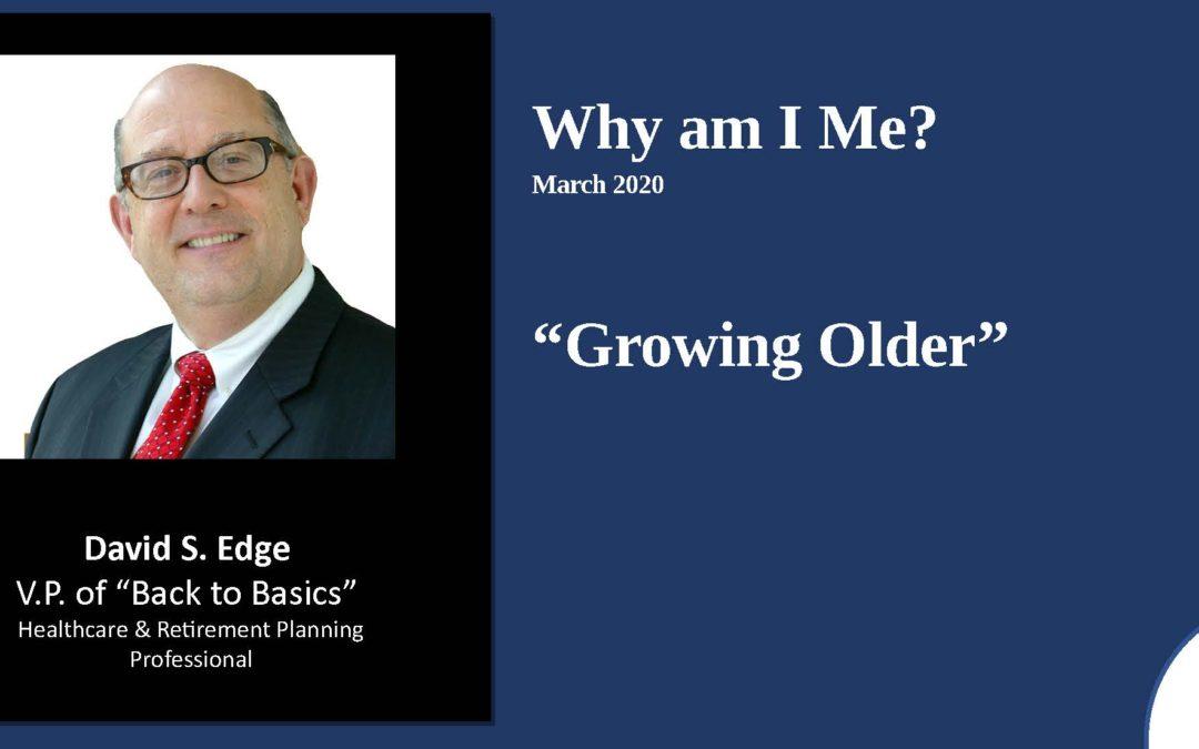 Growing Older – 2020